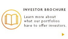 INVESTOR BROCHURE Learn more about what our portfolios have to offer investors.