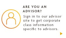 Are you an advisor? Sign in to our advisor site to get corporate class information specific to advisors.
